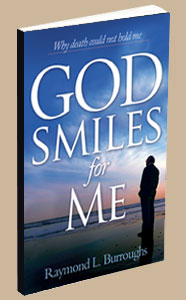 God Smiles for Me, why death could not hold me, christian afterlife, inspirational book